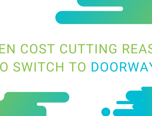Seven Cost Cutting Reasons to Switch to Doorways